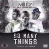 Millz Ft YM X Ebs -So Many Things