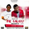 DJ Emmisky Ft. MC Galaxy - Best Of MC Galaxy Mix