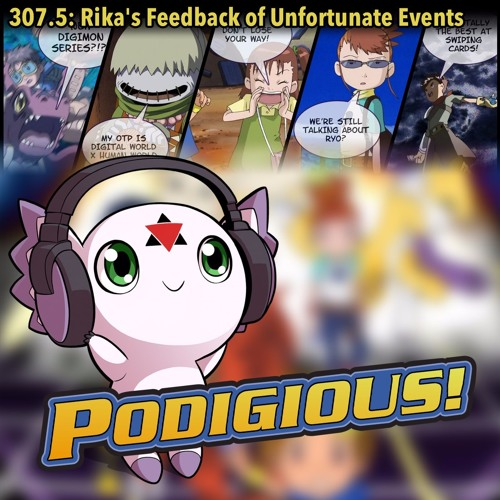 "Digimon Tamers: Digital World Pt. 1 (Feedback) | 307.5: ""Rika's Feedback of Unfortunate Events"""