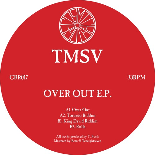 Tmsv Over Out Ep Cbr017 By Cosmic Bridge Free
