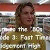 Episode 3 - Fast Times At Ridgemont High