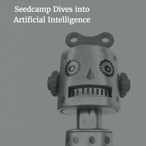 Seedcamp Dives into Artificial Intelligence with Reinfer & IBM Watson