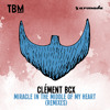 Clement Bcx - Miracle In The Middle Of My Heart (PYT Remix)[OUT NOW]
