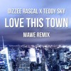 Dizzee Rascal - Love This Town ft. Teddy Sky (Marvin Cole Remix)