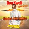 Don Kweli Ft Qwesi Flex - Fantse Bin Laden (Official Audio Hiplife 2016)