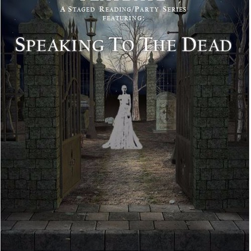 Speaking to the Dead