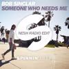 Bob Sinclair - Someone Who Needs Me (NESH SOUND Radio Edit) [FREE DOWNLOAD]