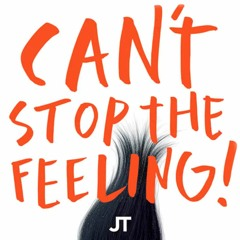 JT - Can't Stop The Feeling (Lulleaux Remix)