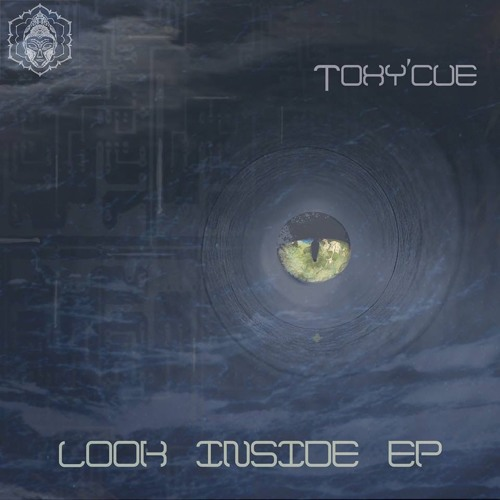 Toxy'Cue - Look Inside Ep (promo Mix)