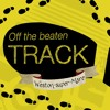 Weston-super-Mare follow up - Off The Beaten Track