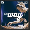 Ste Mac & LTGTR - The Only Way Is Up (2016 - Remix)