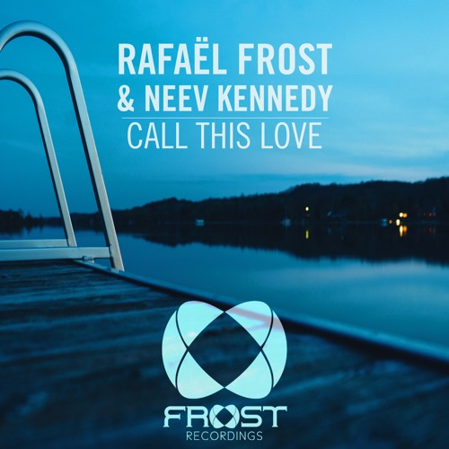 Rafael Frost & Neev Kennedy - Call This Love (Original Mix) [ASOT 766]