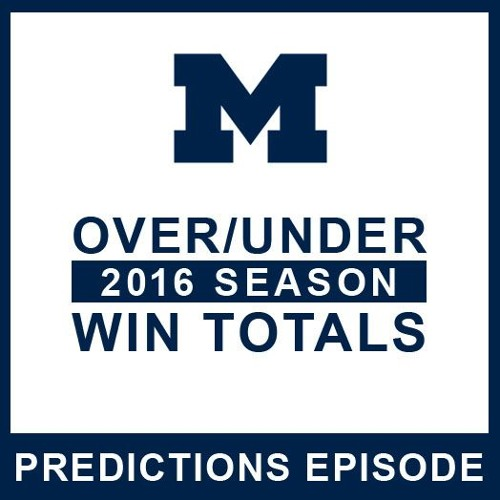 Over/Under 2016 Season Win Totals: Episode 47