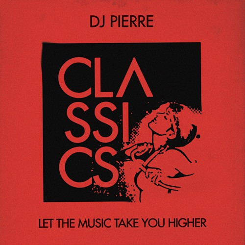 DJ Pierre - Let The Music Take You Higher (System Of Survival Remix)(Snippet)