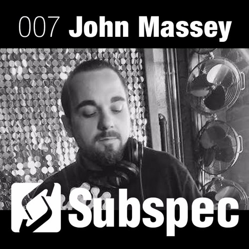 Subspec Podcast 007 with John Massey