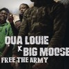 Qua Louie F. Big Moose - Free The Army - Shot By @BmarFamous