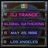 DJ Trance Live at Global Gathering 5-25-1996