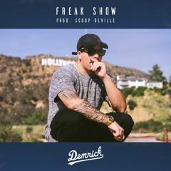 Demrick - Freak Show (Prod. Scoop DeVille)