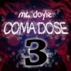 Coma Dose 3
