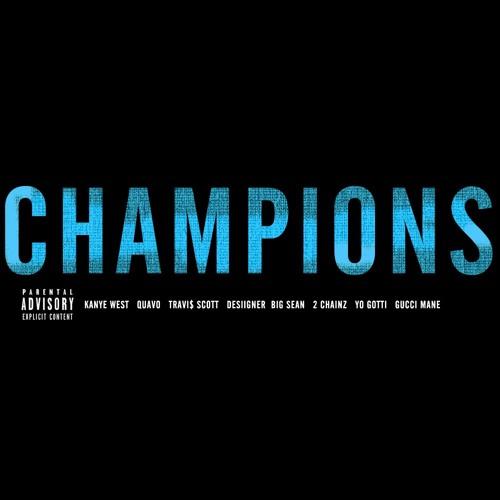 Tokiez Kanye West Champions (Round & Round) feat. Quavo Gucci Mane Big Sean Travis Scott 2Chainz Yo Gotti soundcloudhot