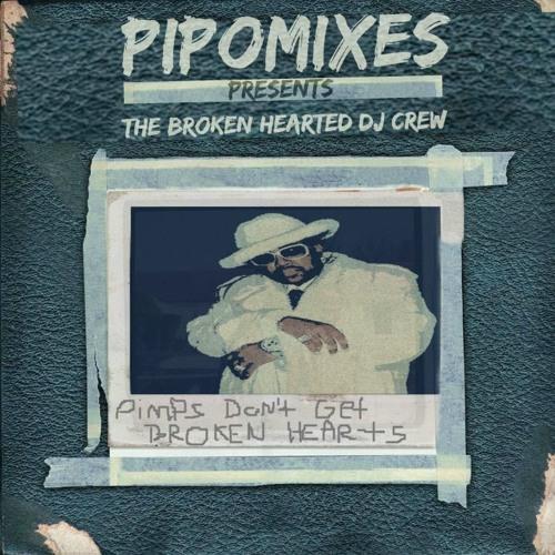 Pimps Don't Get Broken Hearts