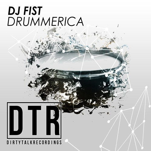Dj Fist - Drummerica(DEMO)Coming Soon! @BEATPORT.COM