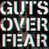 Guts Over Fear (Eminem Cover)