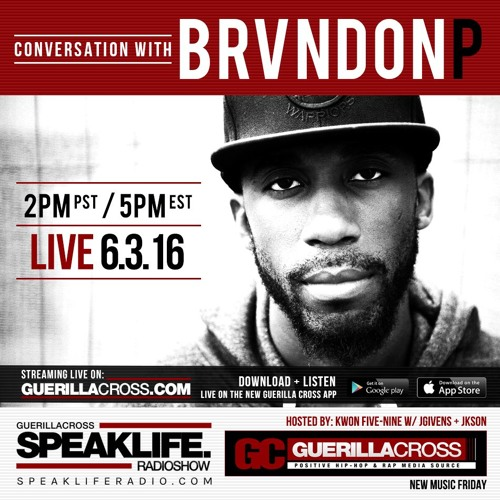 SPEAKLIFE Radio: New Music Friday - BrvndonP + Brinson Conversations [Episode 12]