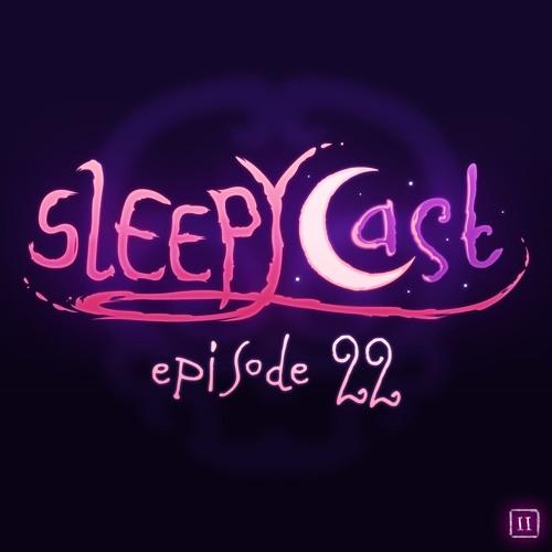 SleepyCast S2:E22 - [Room 401]