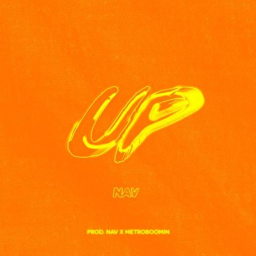 Up (Prod. @BeatsByNav x Metro Boomin)