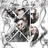 Mayor Que Yo 3 - W&Y FT. DON OMAR Y DADDY YANKEE ( DJ JOEL FT. ZATO DJ )