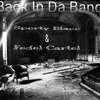 Back in da bando(SportyBlacc&Fedel)