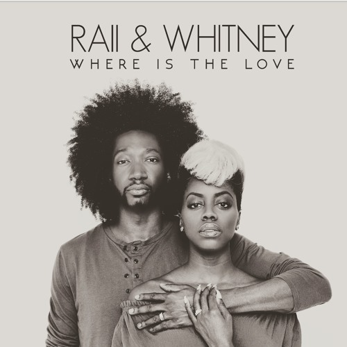 RAII & Whitney - Where is the love (Cover)