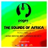SOUNDS OF AFRICA MIX VOL.3 -(South Africa AfroHouse Mix)Ft Black Coffee, Heavy-K, DJ Maphorisa &More