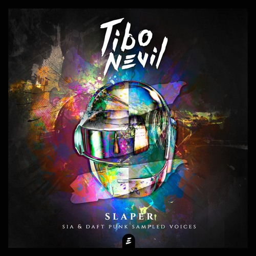 Slaper (Sia & Daft Punk Sampled Voices) by Tibo Nevil | Free