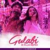GULABI (R-Flux Remix) [BUY = FREE DOWNLOAD]