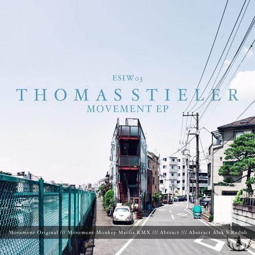 """Thomas Stieler """"Movement EP"""""""