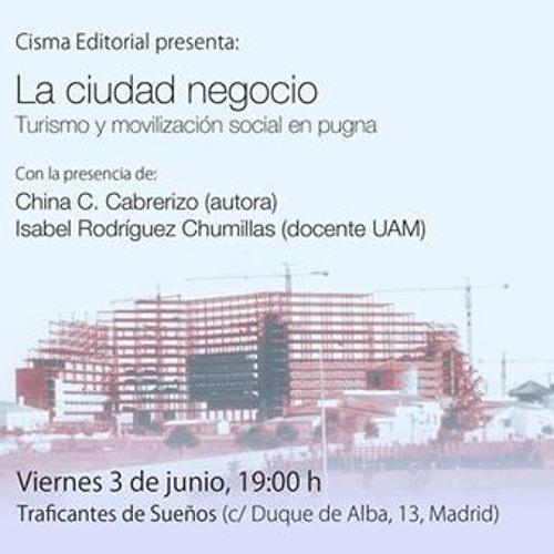 «La ciudad negocio. Turismo y movilización social en pugna»
