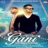 Gani --- Akhil, Manni Sandhu - 2016 Punjabi Music--320Kbps -