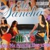 MS SANCHA feat MR SANCHO ~ The Nastiest