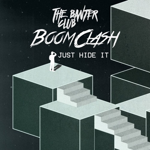Boom Clash - Just Hide it (Original Mix)