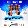 ISA JIMENEZ DJ - HIPS DON´T LIE (EXPLICIT MASHUP) DESCARGA EN BUY