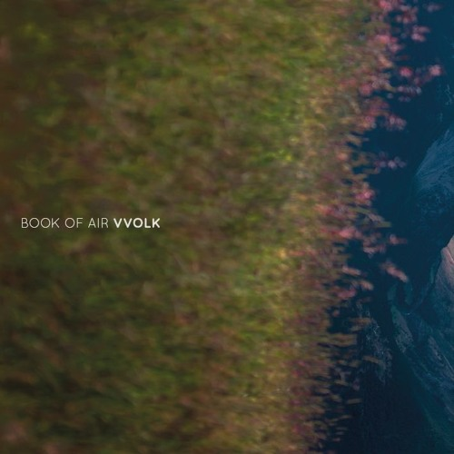 BOOK OF AIR - vvolk (Album Compilation)