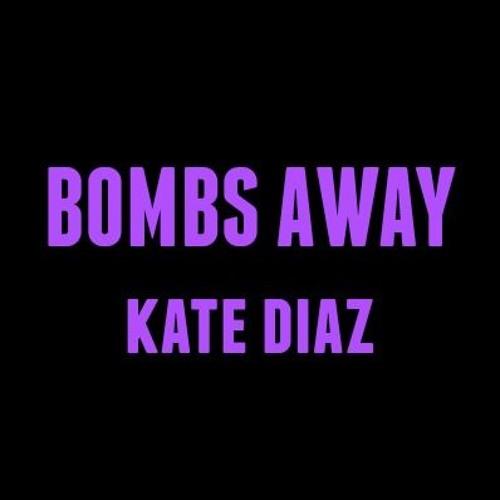 """""""Bombs Away"""" - Kate Diaz (original song)"""