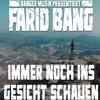 Farid Bang - Immer noch ins Gesicht schauen (instrumental)