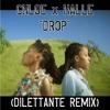 """Chloe x Halle - """"Drop (DILETTANTE Remix)"""""""