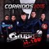 Djart mix corridos Maximo grado grupo Rebeldia grupo H100 los nuebos Rebeldes