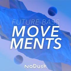 Future Bass Movements - (Free Sample Pack)