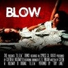 B.L.O.W. (Remix)