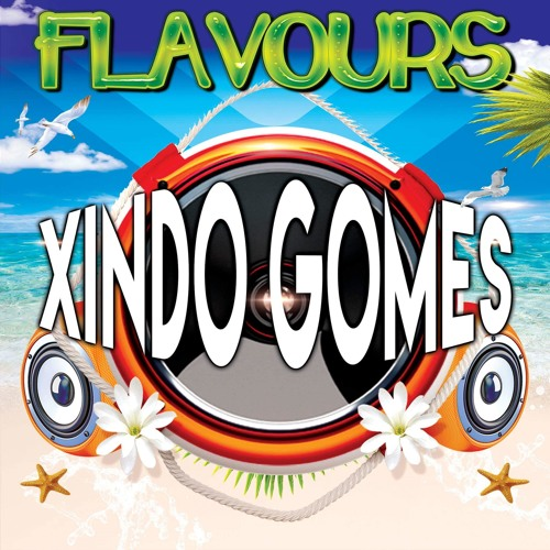 Xindo Gomes Flavours Mix